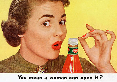 Delmonte Ketchup - You mean a woman can open it?